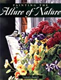 img - for Painting the Allure of Nature book / textbook / text book