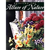 Painting the Allure of Natureby Susan D. Bourdet