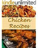 Chicken: Chicken Recipes - The Very Best Chicken Cookbook (chicken, chicken recipes, chicken cookbook, chicken recipe, chicken cook book)