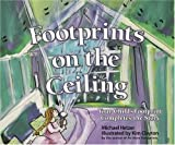 Footprints on the Ceiling: Your Childs Footprint Completes the Story