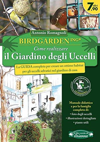 Birdgardening Come realizzare il giardino degli uccelli PDF