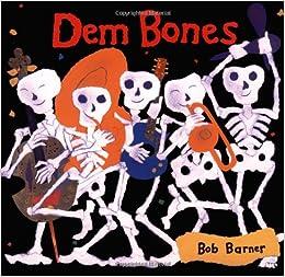 Dem Bones (Avenues): Bob Barner: 0765145008273: Amazon.com