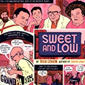 Sweet and Low: A Family Story | [Rich Cohen]