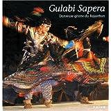 Gulabi Sapera, danseuse gitane du Rajasthan (French Edition)