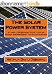 THE SOLAR POWER SYSTEM: A Complete Pr...