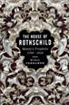 The House of Rothschild: Moneys Proph...