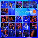 echange, troc Chicago Mass Choir - Xv