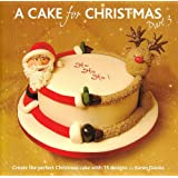 A Cake for Christmas: Pt. 3by Karen Davies