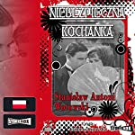 Niebezpieczna kochanka | Stanislaw Wotowski