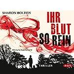 Ihr Blut so rein | Sharon Bolton