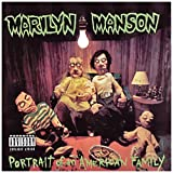 Portrait of an American Family ~ Marilyn Manson