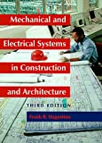img - for Mechanical and Electrical Systems in Construction and Architecture (3rd Edition) book / textbook / text book