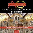 Cappella degli Scrovegni | Livre audio Auteur(s) : Cristian Camanzi Narrateur(s) : Elena De Bertolis