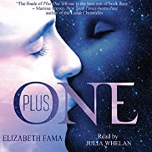 Plus One (       UNABRIDGED) by Elizabeth Fama Narrated by Julia Whelan