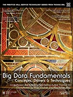 Big Data Fundamentals: Concepts, Drivers & Techniques Front Cover