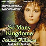 So Many Kingdoms | Jeanne Williams