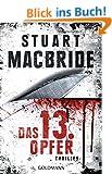 Das dreizehnte Opfer - Ash Henderson 1: Thriller (Detective Constable Ash Henderson, Band 1)