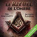 Le rituel de l'ombre (Antoine Marcas 1) Audiobook by Éric Giacometti, Jacques Ravenne Narrated by Julien Chatelet