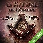 Le rituel de l'ombre (Antoine Marcas 1) | Livre audio Auteur(s) : Éric Giacometti, Jacques Ravenne Narrateur(s) : Julien Chatelet