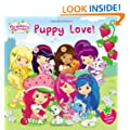 Puppy Love! (Strawberry Shortcake)