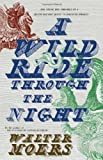 A Wild Ride Through the Night (1585678732) by Moers, Walter