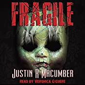 Fragile: A Gallows Investigations Novel, Volume 2 | Justin R. Macumber