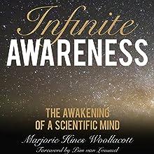 Infinite Awareness: The Awakening of a Scientific Mind | Livre audio Auteur(s) : Marjorie Hines Woollacott, Pim van Lommel - foreword Narrateur(s) : Marjorie Hines Woollacott, Pim van Lommel