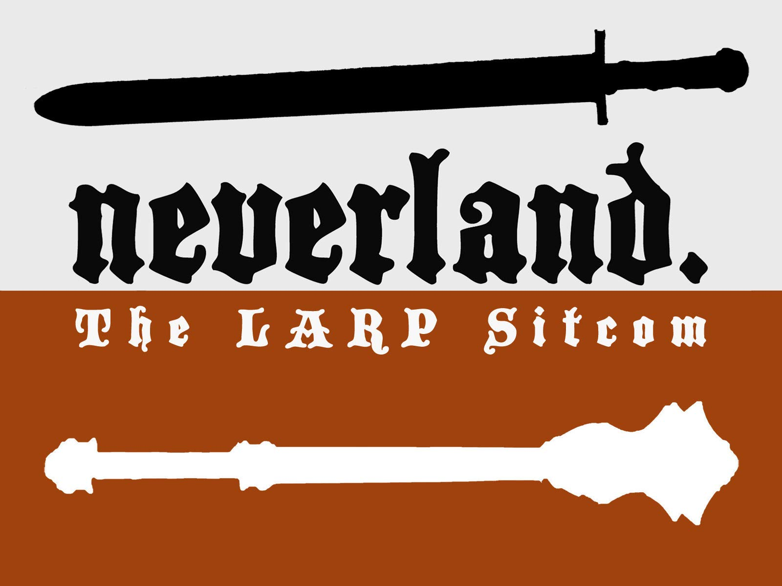 Neverland: The LARP Sitcom