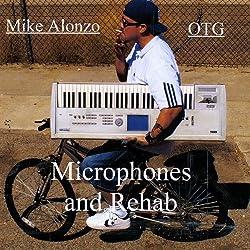 Microphones & Rehab