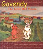 Gavendy: The Little Red Mouse