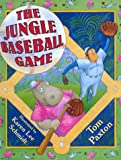 The Jungle Baseball Game (0688139795) by Paxton, Tom