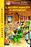 img - for El Misterioso Manuscrito De Nostrarratus (Geronimo Stilton) (Spanish Edition) book / textbook / text book
