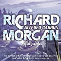 Altered Carbon (       UNABRIDGED) by Richard Morgan Narrated by Todd McLaren