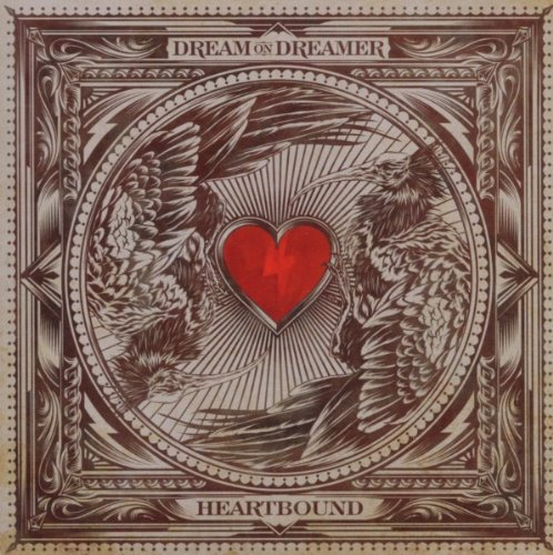 Dream On Dreamer-Heartbound-(Deluxe Edition)-2012-pLAN9 Download