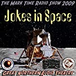 Jokes in Space: The Great Northern Audio Theatre | Brian Price,Jerry Stearns,Eleanor Price
