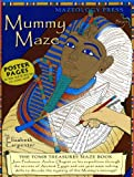 MummyMaze: Tomb Treasures Maze Book (0880927003) by Carpenter, Elizabeth