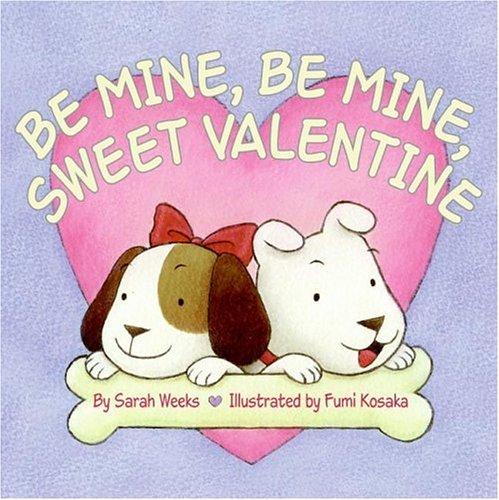 Be Mine, Be Mine, Sweet Valentine