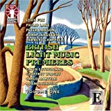 British Light Music Premieres Vol. 1 (Sutherland, Dods) City of Prague Philharmonic Orchestra