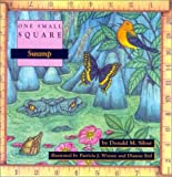 Swamp (One Small Square) (0613088573) by Silver, Donald M.