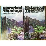 Historical Theology, Vols. 1 & 2
