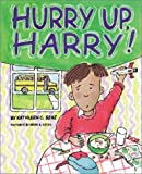 img - for Hurry Up, Harry! book / textbook / text book