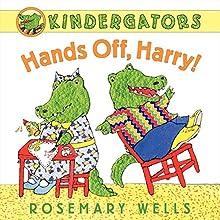 Kindergators: Hands Off, Harry!