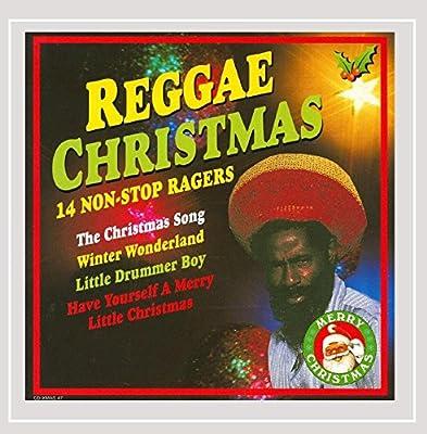 Reggae Christmas - 14 Non-Stop Ragers