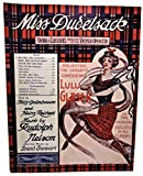 img - for Miss Dudelsack WERBA & LUESCHER'S PRODUCTION OF THE VIENNESE OPERETTA PRESENTING THE OPERATIC COMEDIENNE LULU GLASER IN THE MUSICAL SUCCESS OF ALL EUROPE book / textbook / text book