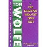The Electric Kool Aid Acid Testby Tom Wolfe