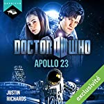 Doctor Who : Apollo 23 (édition française) | Justin Richards