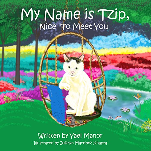 My Name is Tzip, Nice to Meet You   by Yael Manor