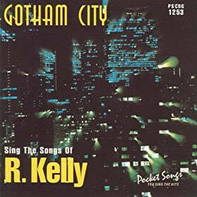 Gotham City - The Songs of R. Kelly
