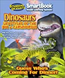 The Standard Deviants - Guess Who's Coming to Dinner - Dinosaurs, Lifestyles of the Big & Carnivorous (SmartBook Visual Learning System) [Includes Video]