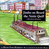 Jimbo on Board the Nettie Quill: An Alabama Riverboat Adventure